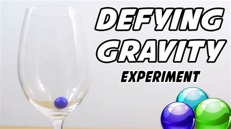 defying gravity experiment 805 | maxresdefault