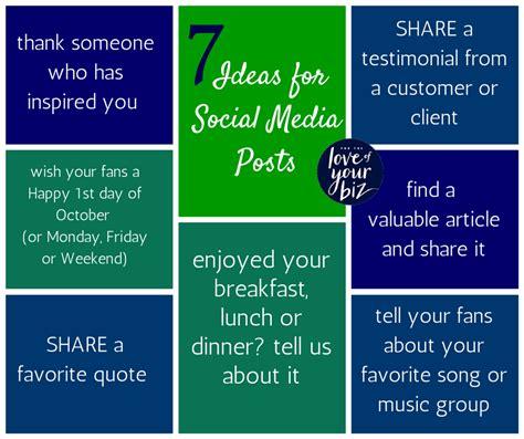 7 Social Media Post Ideas
