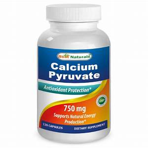 Buy Calcium Pyruvate 750 Mg 120 Cap From Best Naturals And Save Big At Vitanetonline Com