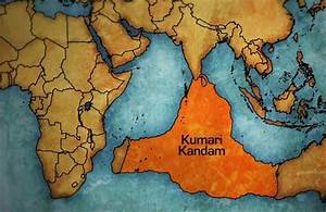 The Lost Continent of Kumari Kandam | Ancient Origins