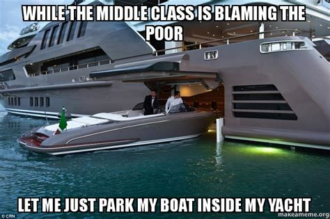 While The Middle Class Is Blaming The Poor Let Me Just