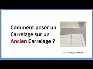 Carreler Sur Ancien Carrelage : comment poser un carrelage sur un ancien carrelage youtube ~ Premium-room.com Idées de Décoration