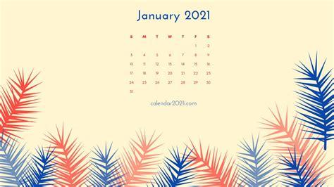 January 2021 Calendar Wallpapers Free Download | Calendar 2021