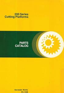John Deere 200 Series Cutting Platform Parts Catalog  U2013 Farm Manuals Free