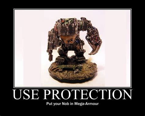 Ork Memes - protect your orks pic of the day spikey bits