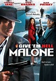 Soda On The Roof!: Give 'Em Hell, Malone (2009) - By Mark ...