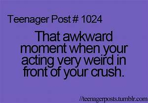 Teenager+Post+Awkward+Moments | awkward moment, crush ...