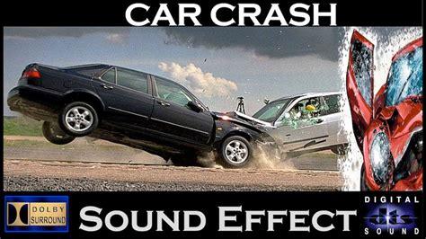 Car Crash Sound Effects Realistic Car Crash Sounds