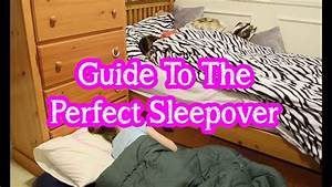 Guide To A Perfect Sleepover Bethany G Youtube