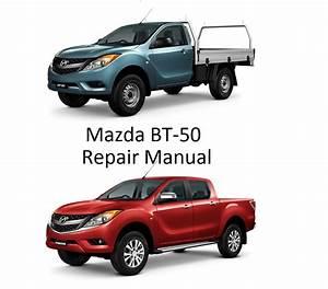 Mazda Bt50 B2200 Series Repair Manual