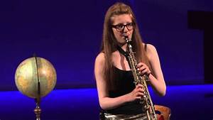 Talk Like Ted Bbc 2014 Young Saxophonist Of The Year Jess Gillam