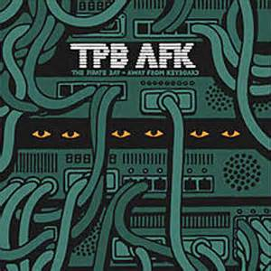 Tpbafk The Official The Pirate Bay Documentary Available