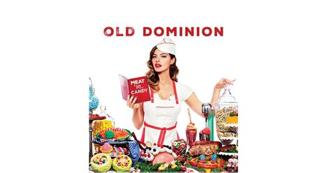 Inside Old Dominion's Wildly Irreverent 'meat And Candy