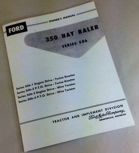 ford  hay baler series  owners operators manual wire