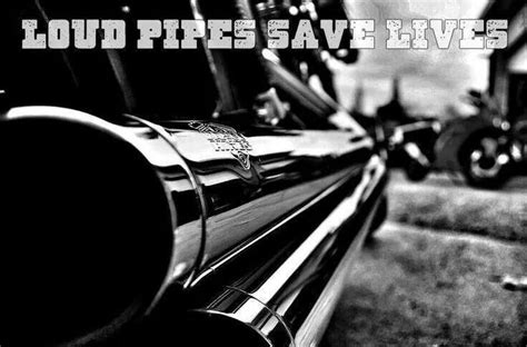 Loud Pipes Save Lives #motorcycle