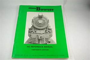Bowser Ho Reference Manual 13th Edition 1991 Scale Model