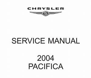 Chrysler Cs Pacifica 2004 Service Manual