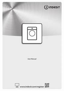 Indesit Bi Wmil 71452 Uk Use And Care Guide