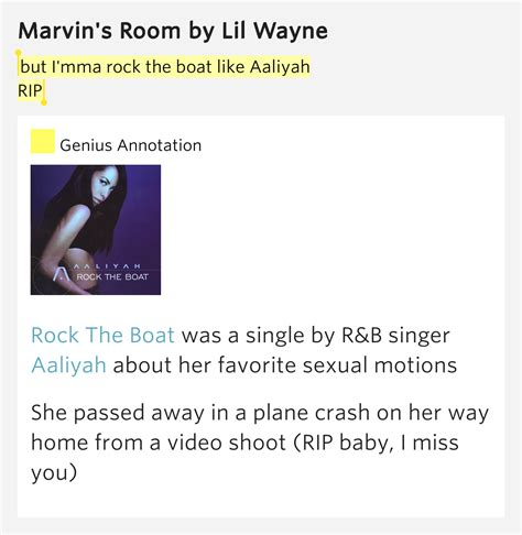 Aaliyah Rock The Boat Rap Genius by But I Mma Rock The Boat Like Aaliyah Rip Marvin S Room