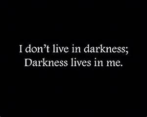 Best 25+ Scary ... Darkness And Evil Quotes