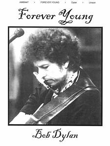 Sheet Music  Bob Dylan  Forever Young  Piano  Vocal And Guitar