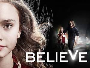 NBC Pulls Believe For May Sweeps   SciFi Stream