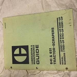 Cat Scraper 641 651 Tractor Scraper Maintenance Guide Book