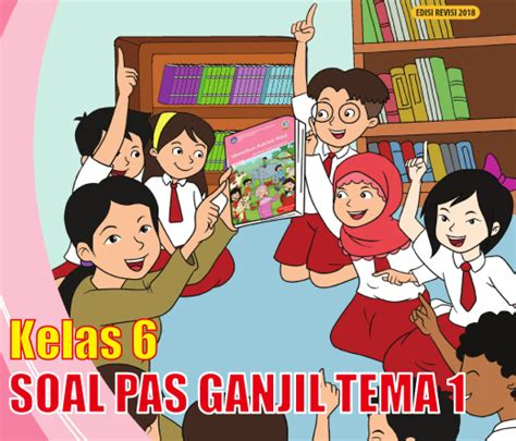 6 / 1 tema : Kunci Jawaban Soal Uts Kelas 6 Tema 1 Selamatkan Makhluk ...