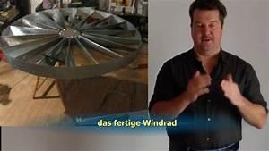 Windrad Selber Bauen : ein langsaml ufer windrad selber bauen teil 1 youtube ~ Frokenaadalensverden.com Haus und Dekorationen