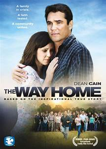 The Way Home Movie Starring Dean Cain