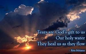 Tears Are God�... Holy Sympathy Quotes