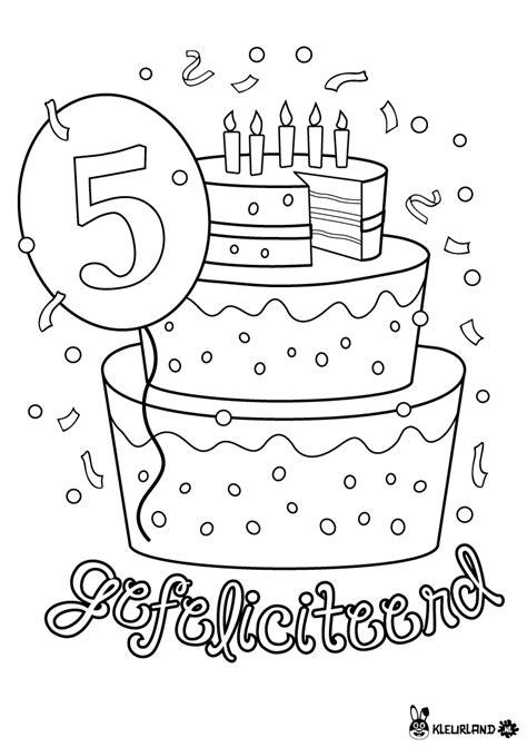 Verjaardagstaart Kleurplaat Printen by Verjaardagstaart 5 Jaar Verjaardag Verjaardag