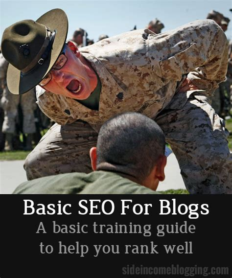Basic Seo Guide by Seo Basics For Blogs Side Income Blogging