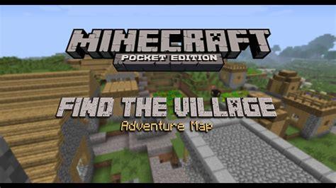 minecraft pe find  village adventure map youtube