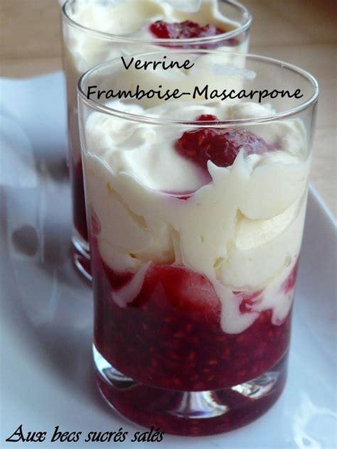 verrine framboise mascarpone ou comment r 233 aliser un dessert express aux becs sucr 233 s sal 233 s