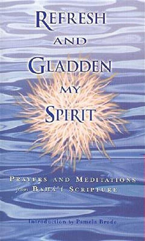 refresh  gladden  spirit prayers  meditations
