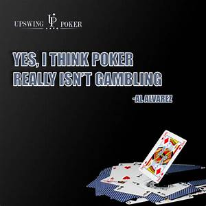 Poker Quotes Fr... Professional Gambler Quotes