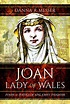 Pen and Sword Books: Joan, Lady of Wales - Hardback