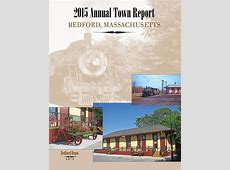 Available On Line Bedford's Town Report and Annual Town