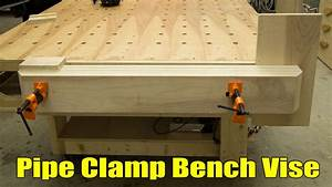 Pipe Clamp Workbench Vise - 210 - YouTube