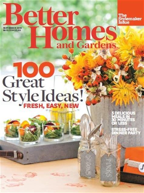 better homes and gardens magazine september 2013 the