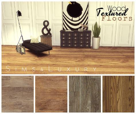 wood textured floors  simsluxury liquid sims