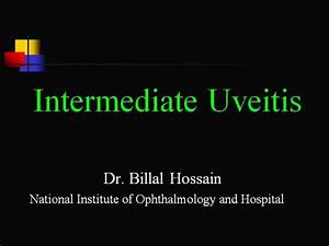 Intermediate Uveitis Ppt |authorSTREAM