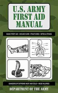 U S  Army First Aid Manual By Department Of The Army