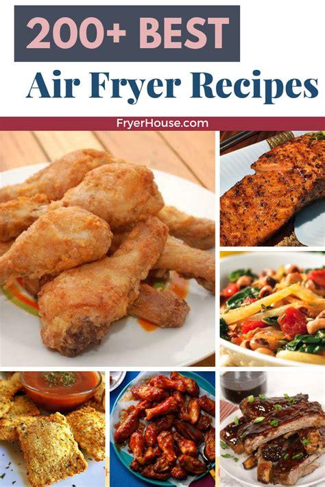 air fryer recipes fryerhouse meal