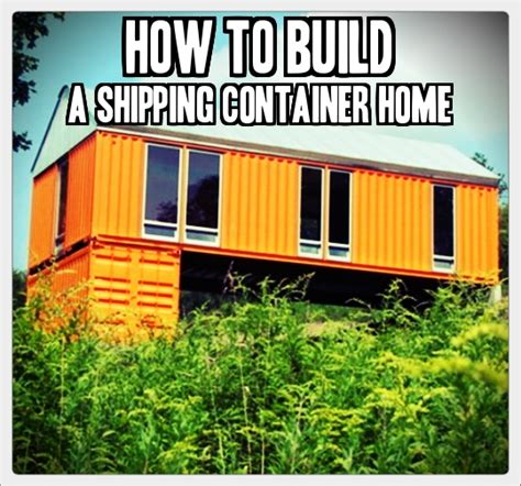 How To Build A Shipping Container Home » Tinhatranch