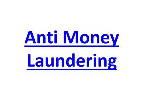 Anti Money Laundering Ppt Ppt Anti Money Laundering Powerpoint Presentation Id