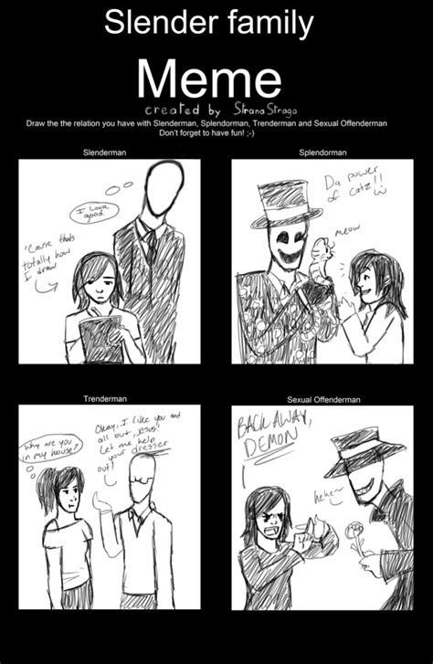 Slender Memes - my crappy slender family meme by channydraws on deviantart