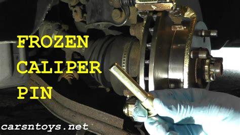 frozen stuck seized caliper pin removal hd failure