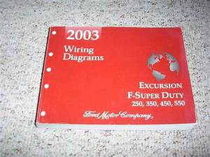 2003 Ford Excursion F550 Electrical Wiring Diagram Manual